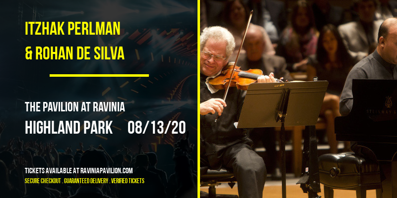 Itzhak Perlman & Rohan de Silva at The Pavilion at Ravinia