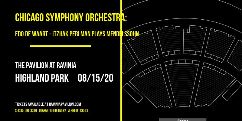 Chicago Symphony Orchestra: Edo de Waart - Itzhak Perlman Plays Mendelssohn at The Pavilion at Ravinia