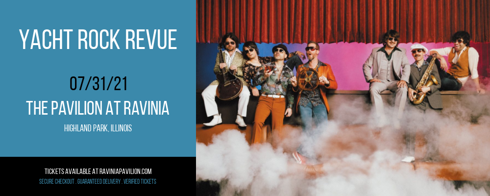 Yacht Rock Revue at The Pavilion at Ravinia