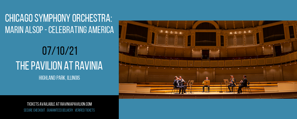 Chicago Symphony Orchestra: Marin Alsop - Celebrating America at The Pavilion at Ravinia