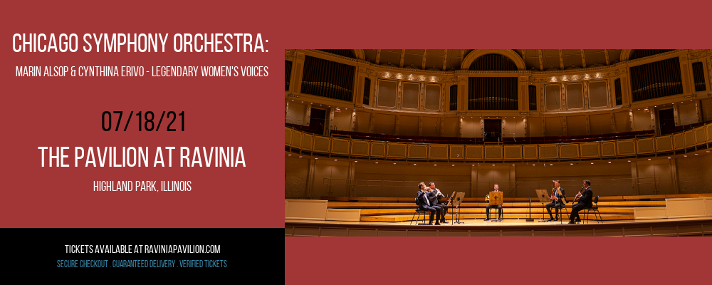 Chicago Symphony Orchestra: Marin Alsop & Cynthina Erivo - Legendary Women's Voices at The Pavilion at Ravinia