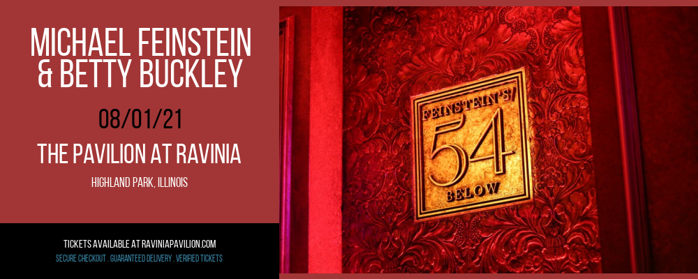 Michael Feinstein & Betty Buckley at The Pavilion at Ravinia
