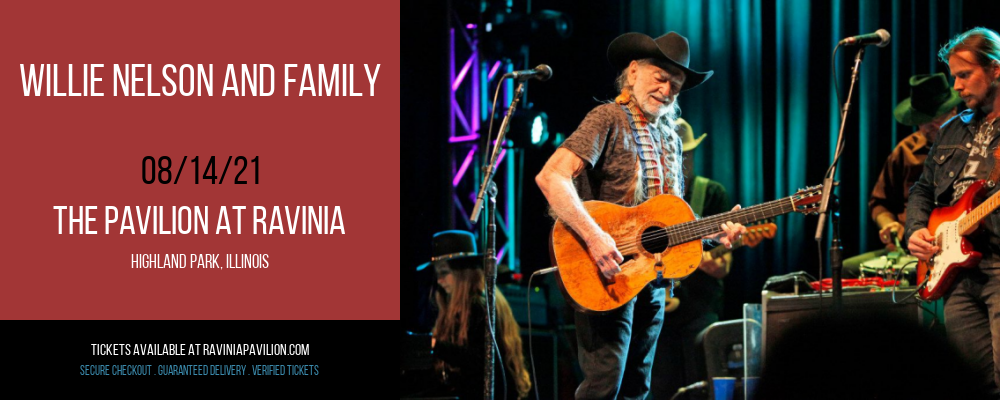 Willie Nelson and Family at The Pavilion at Ravinia