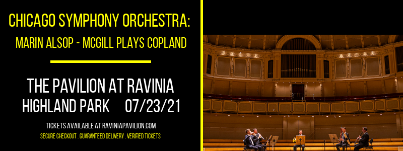Chicago Symphony Orchestra: Marin Alsop - McGill Plays Copland at The Pavilion at Ravinia