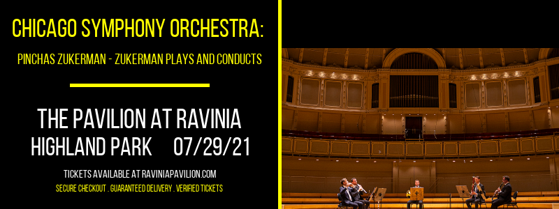 Chicago Symphony Orchestra: Pinchas Zukerman - Zukerman Plays and Conducts at The Pavilion at Ravinia