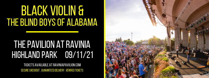 Black Violin & The Blind Boys of Alabama at The Pavilion at Ravinia