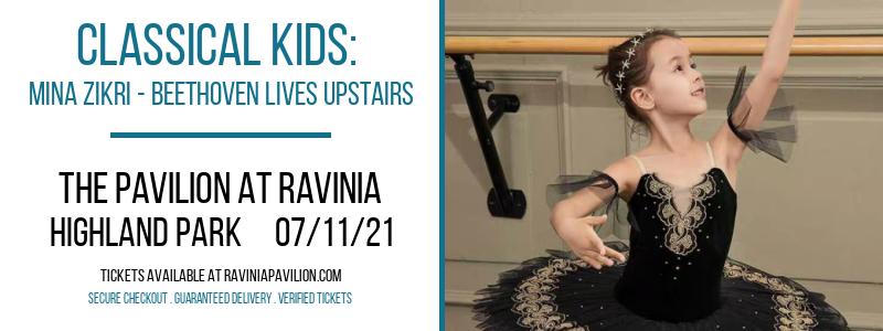 Classical Kids: Mina Zikri - Beethoven Lives Upstairs at The Pavilion at Ravinia